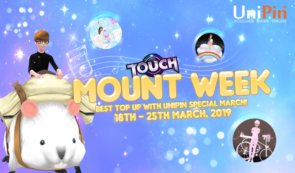 [Promo] TOUCH – Best Top Up with UniPin Special March
