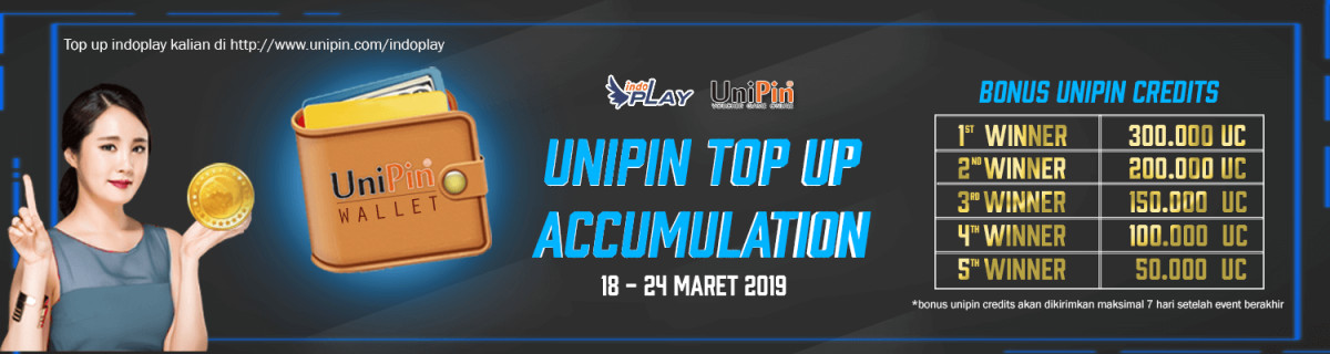 UP - IndoPlay – Top Up Accumulation with UniPin Special March