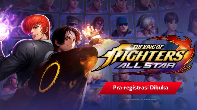 "Dapatkan Hadiah Saat Pra Register Beat'em Up Action RPG Netmarble ""The King Of Fighters Allstar""!"