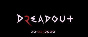 Game Horor Dreadout 2 Akan Rilis Minggu Depan!