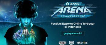 GoPay Arena Championship, Festival eSport Online Terbesar Berhadiah Rp 1 M Resmi Digelar!