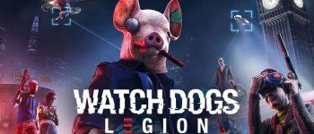 Rilis Trailer Baru, Watch Dogs Legion Rilis Oktober 2020!