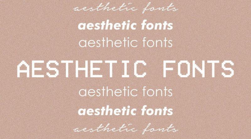 7 Rekomendasi Font Aesthetic Gratis yang Wajib Kamu Punya!