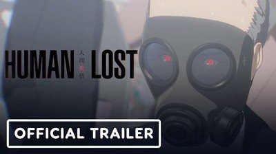 Human Lost Anime Film S English Dub Trailer Streamed Up Station Philippines